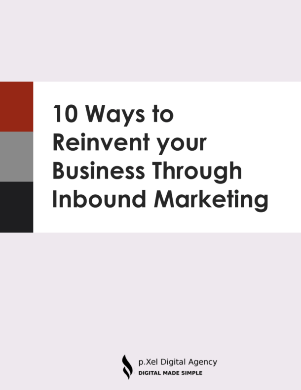 10 ways to reinvent your business through inbound marketing