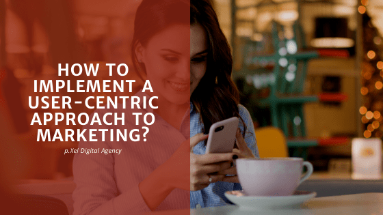 user centric marketing