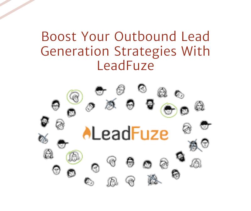 leadfuze outbound lead generation