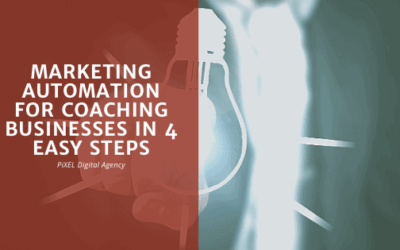 Marketing automation for coaching businesses in 4 easy steps